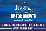 Up For Growth Oregon Housing Event
